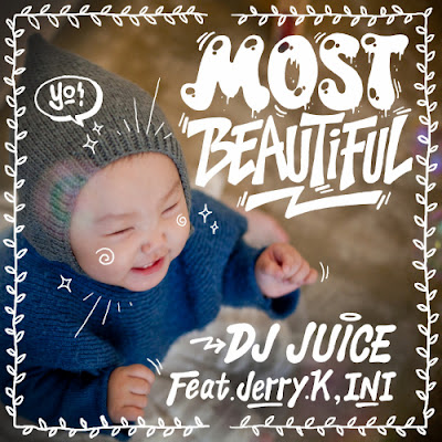 [Single] DJ Juice – Most Beautiful
