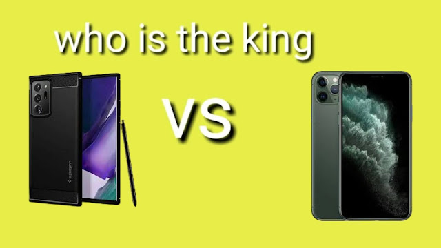 iPhone 11 Pro Max and Note 20 Ultra which one is the king?