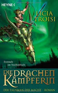[Rezension] Die Drachenkämpferin 3: Der Talisman der Macht – Licia Troisi