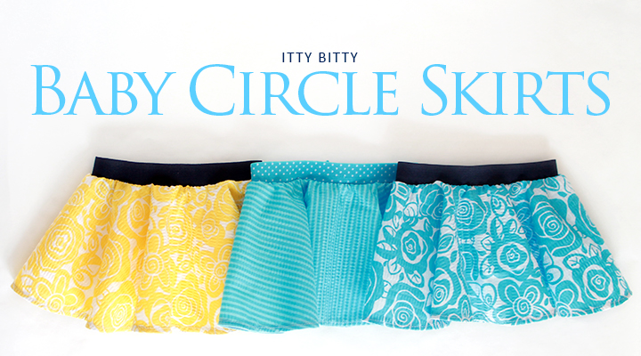 Itty Bitty Baby Circle Skirts of adorableness | The Inpsired Wren