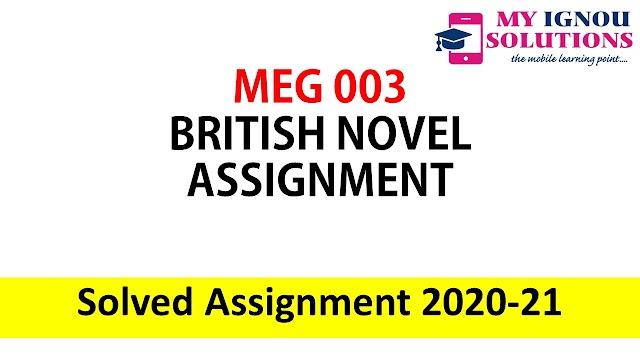 MEG 03 BRITISH NOVEL ASSIGNMENT  Solved Assignment 2020 - 2021