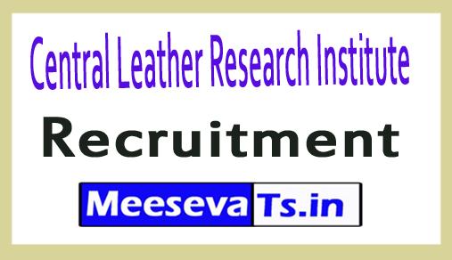 Central Leather Research Institute CLRI Recruitment