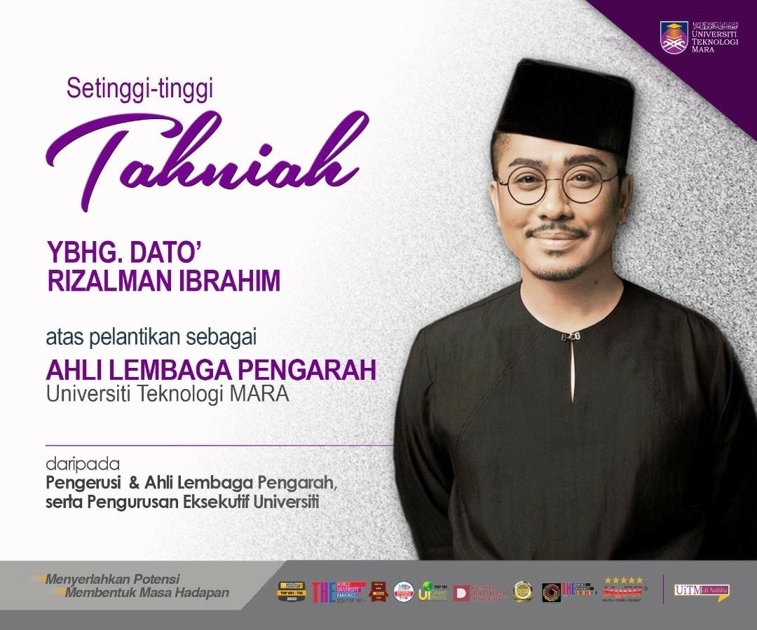 Tahniah Dato' Rizalman Ibrahim Dilantik Sebagai Ahli Lembaga Pengarah UiTM