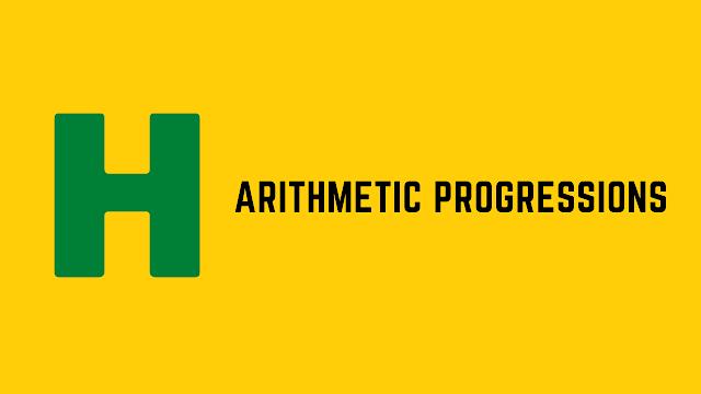 HackerRank Arithmetic Progressions problem solution