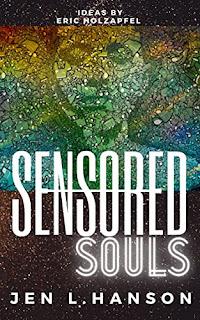 Sensored Souls: The Secret Life of a Mind-Hacking Neuroscientist - a metaphysical speculative fiction by Jen L. Hanson - book promotion sites