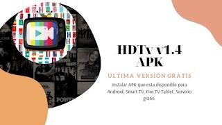 تحميل النسخة الاخيرة من تطبيق HDtv v1.4.apk  لمشاهدة القنوات علي الاندرويد 2020