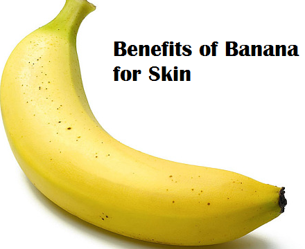 Health Benefits of Banana fruit - Benefits of Banana for Skin