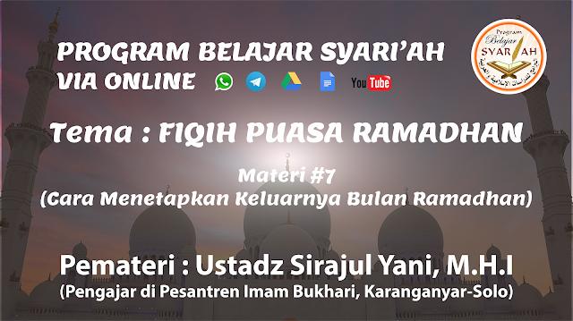 Cara Menetapkan Keluarnya Bulan Ramadhan (Materi #7)