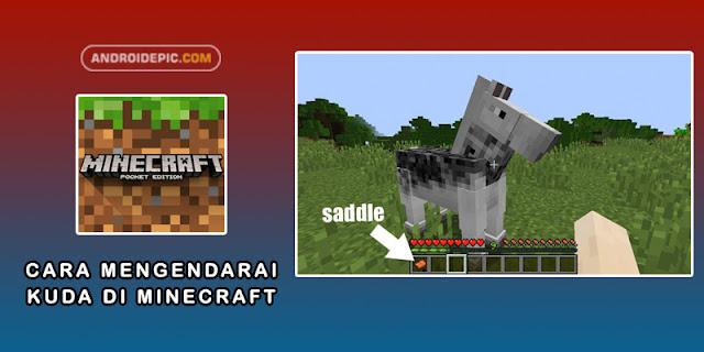 Cara Mencari Kuda dan Mengendarai Kuda di Minecraft - androidepic.com