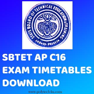 SBTET AP C16 EXAMINATIONS TIMETABLE | DIPLOMA