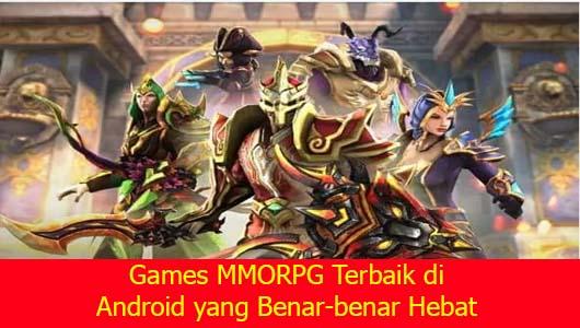 Games MMORPG Terbaik di Android yang Benar-benar Hebat