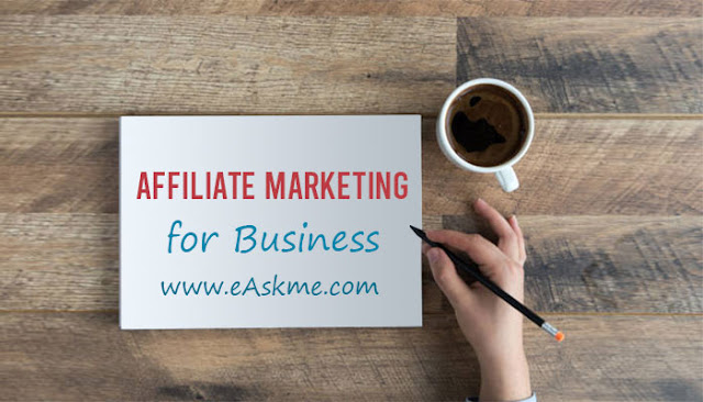 How Affiliate Marketing Can Help Your Business: eAskme