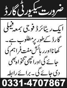 Retired Army Security Guard is required in Lahore with Family