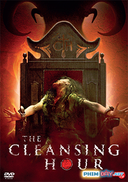 THỜI KHẮC THANH TRỪNG - The Cleansing Hour (2019)