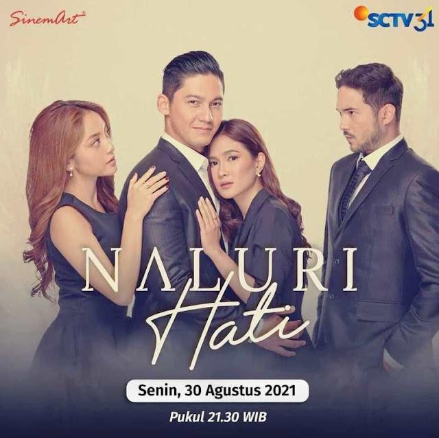 Daftar Nama Pemain Naluri Hati SCTV Sinetron 2021 Lengkap