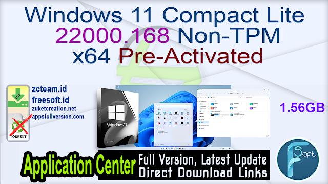 Windows 11 Compact Lite 22000.168 No TPM Required x64 Pre-Activated