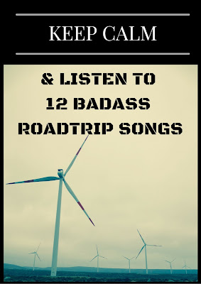Globetrotting Mom: Keep Calm & Listen to 10 Badass Road Trip Songs!