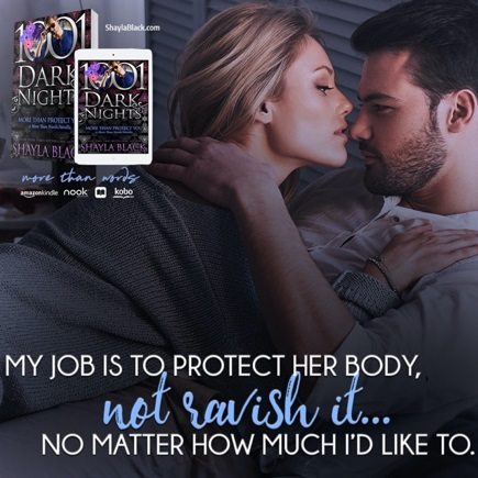 My job is to protect her body, not ravish it… no matter how much I'd like to.