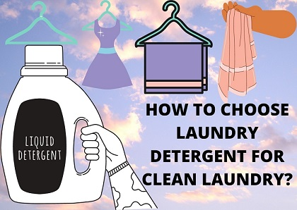 HOW-TO-CHOOSE-RIGHT-LAUNDRY-DETERGENT-FOR-CLEAN-LAUNDRY?