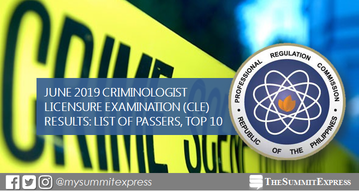FULL RESULTS: June 2019 Criminologist CLE board exam list of passers, top 10