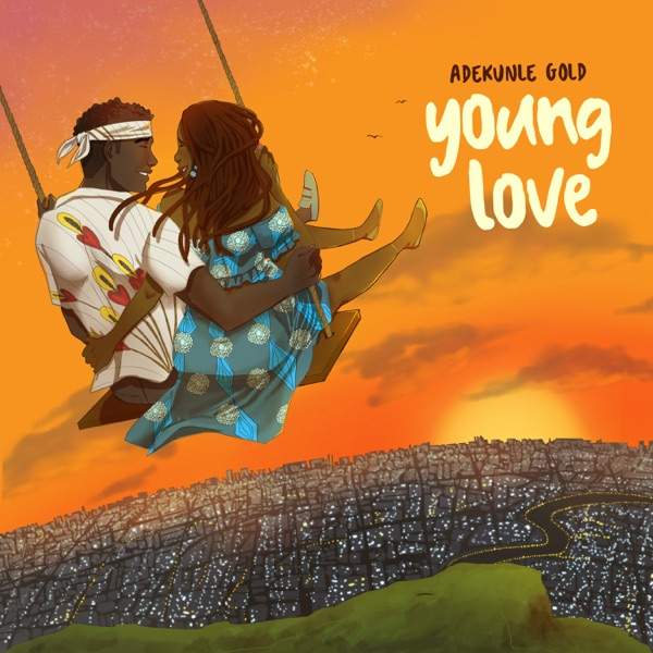 MUSIC: Adekunle Gold – Young Love