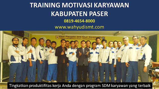 TRAINING MOTIVASI KARYAWAN KABUPATEN PASER, modul pelatihan mengenai TRAINING MOTIVASI KARYAWAN KABUPATEN PASER, tujuan TRAINING MOTIVASI KARYAWAN KABUPATEN PASER, judul TRAINING MOTIVASI KARYAWAN KABUPATEN PASER, judul training untuk karyawan KABUPATEN PASER, training motivasi mahasiswa KABUPATEN PASER, silabus training, modul pelatihan motivasi kerja pdf KABUPATEN PASER, motivasi kinerja karyawan KABUPATEN PASER, judul motivasi terbaik KABUPATEN PASER, contoh tema seminar motivasi KABUPATEN PASER, tema training motivasi pelajar KABUPATEN PASER, tema training motivasi mahasiswa KABUPATEN PASER, materi training motivasi untuk siswa ppt KABUPATEN PASER, contoh judul pelatihan, tema seminar motivasi untuk mahasiswa KABUPATEN PASER, materi motivasi sukses KABUPATEN PASER, silabus training KABUPATEN PASER, motivasi kinerja karyawan KABUPATEN PASER, bahan motivasi karyawan KABUPATEN PASER, motivasi kinerja karyawan KABUPATEN PASER, motivasi kerja karyawan KABUPATEN PASER, cara memberi motivasi karyawan dalam bisnis internasional KABUPATEN PASER, cara dan upaya meningkatkan motivasi kerja karyawan KABUPATEN PASER, judul KABUPATEN PASER, training motivasi KABUPATEN PASER, kelas motivasi KABUPATEN PASER