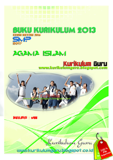 DOWNLOAD BUKU KURIKULUM 2013 EDISI REVISI 2016 JENJANG SMP 2017 AGAMA ISLAM