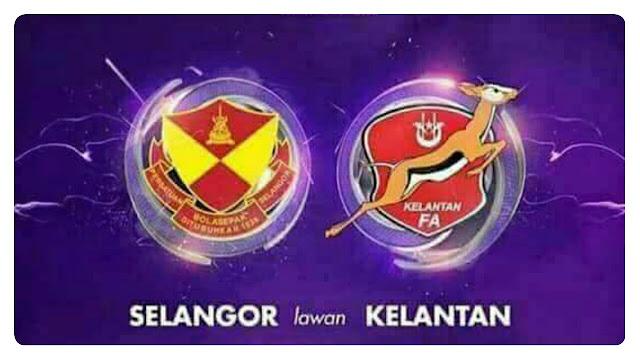Live Streaming Selangor vs Kelantan 22.7.2017 Liga Super