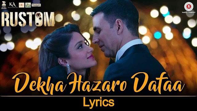 Dekha Hazaron Dafa lyrics in Hindi - Rustom