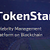 TokenStar-Celebrity Management Platform on Blockchain