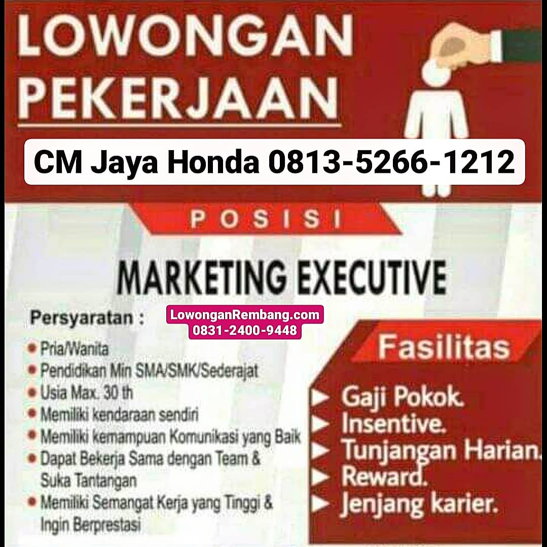 Lowongan Marketing Executive CM Jaya Honda Rembang