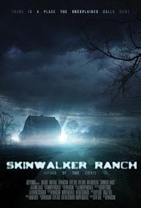 El Rancho Skinwalker / La Abducción / Expediente Paranormal