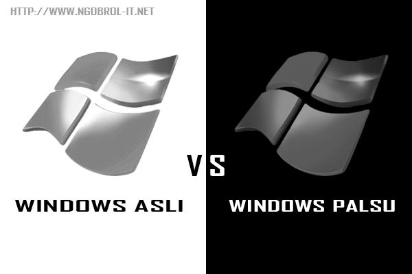 cara membedakan windows asli dan bajakan