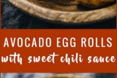Avocado Egg Rolls With sweet Chili Sauce Recipe