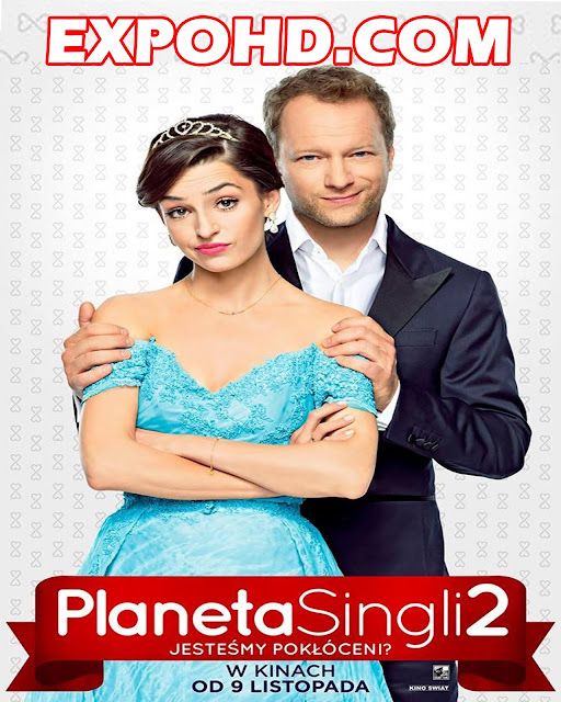 Planeta Singli 2 2018 Online Watch HD 1080p | 720p | Download [G.Drive]