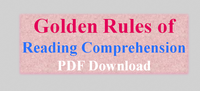 Golden Rules of Reading Comprehension by Mr. Nishant Tyagi(AIR-77)