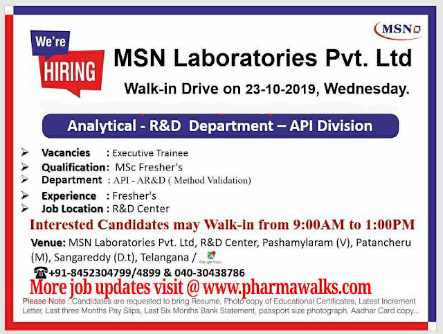 MSN Laboratories - Walk-in interview for Freshers and Experienced - AR&D / Production / Kilo Lab on 23rd October, 2019