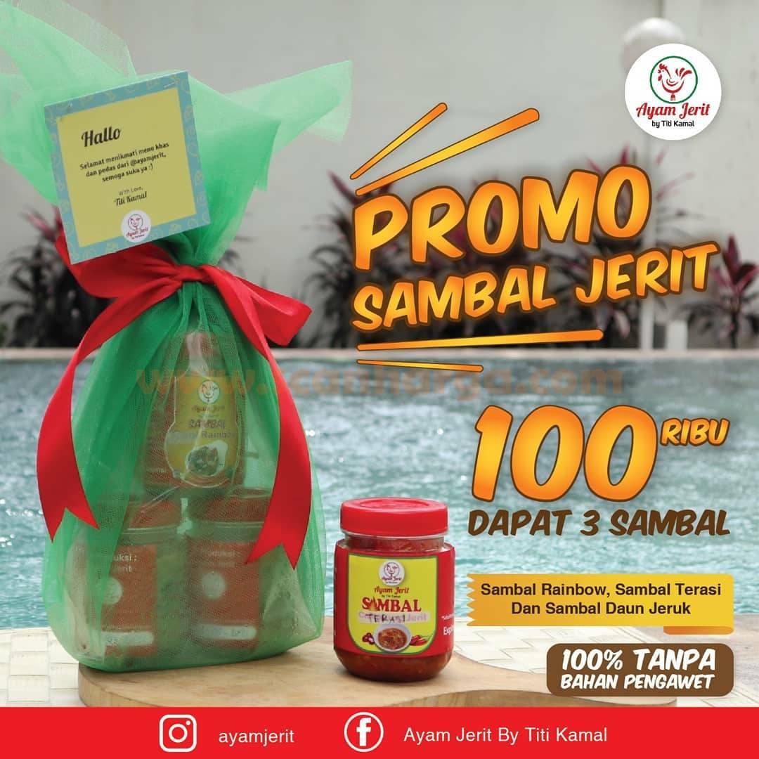Promo Ayam Jerit by Titi Kamal Beli 3 Sambal Jerit cuma Rp 100.000,-