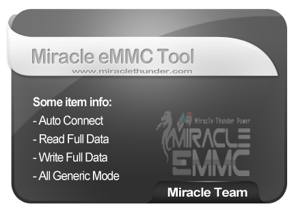 Miracle eMMC Tool 3.01 Thunder Edition Beta Released on 12th June 2018
