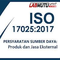 Produk dan Jasa yang Disediakan Secara Eksternal menurut ISO IEC 17025 versi 2017