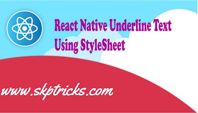 React Native Underline Text Using StyleSheet