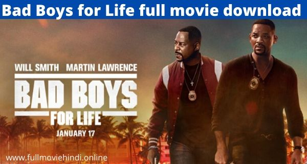 Bad Boys for Life Full Movie Download In hindi HD 720p Link 2020