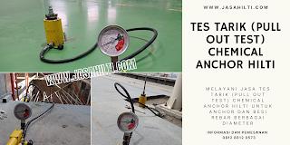 Tes Tarik (Pull Out Test) Chemical Anchor Hilti