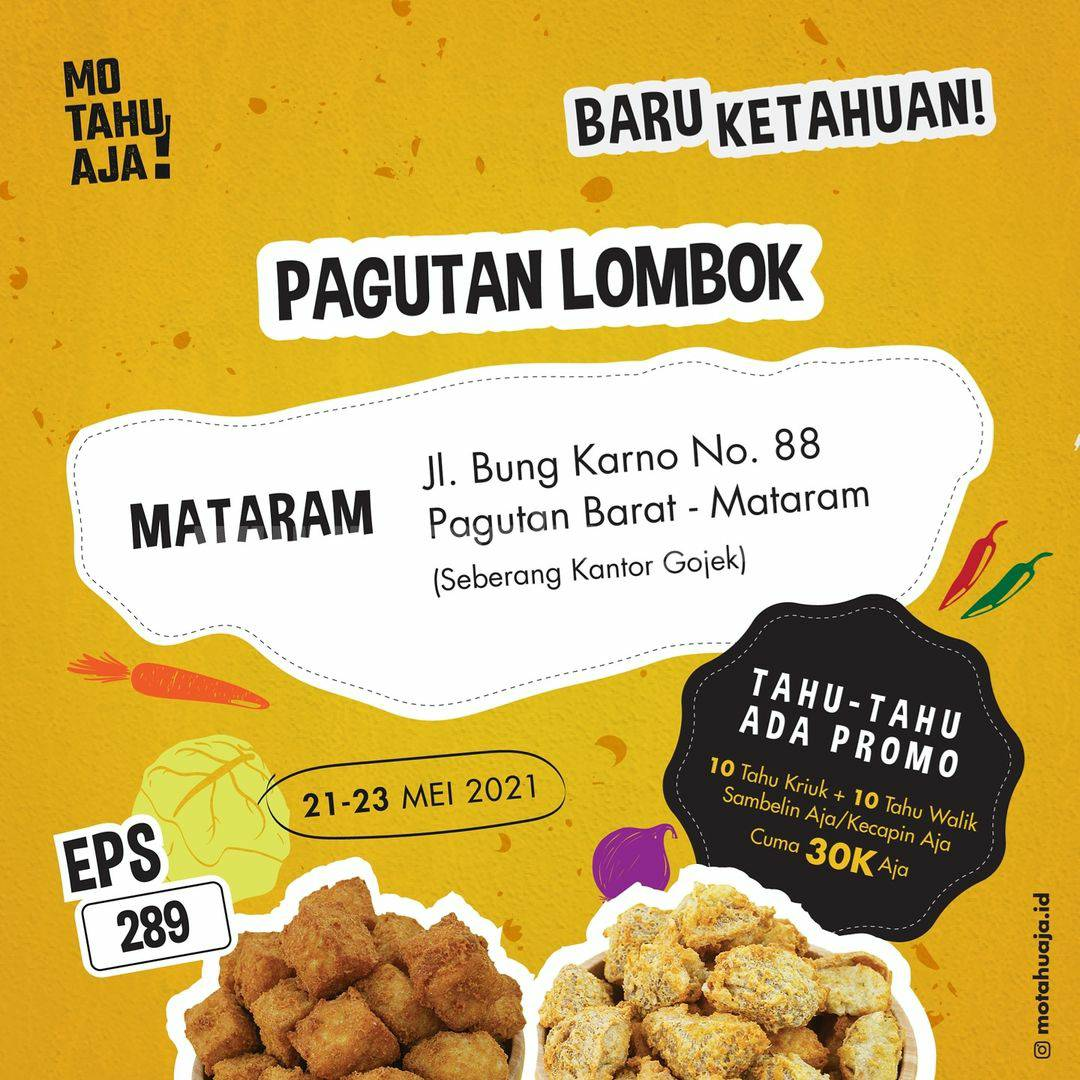 Promo Mo Tahu Aja Pagutan Lombok Mataram Spesial Opening