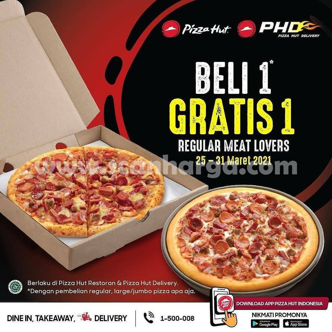 Promo PIZZA HUT BELI 1 GRATIS 1 | 25 - 31 Maret 2021
