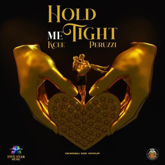 Kcee_Hold me tight ft Peruzzi