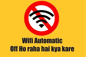Laptop me WiFi Automatic disable ho raha hai kya kare