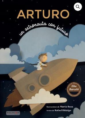 Arturo, un astronauta con futuro