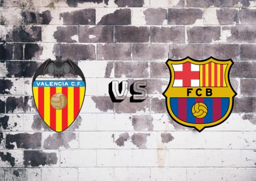 Valencia vs Barcelona  Resumen y Partido Completo