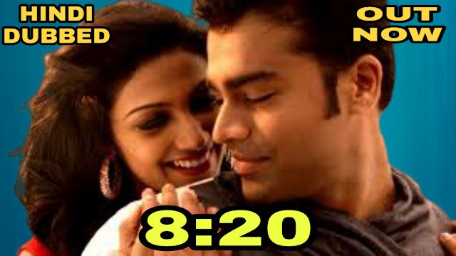 8:20 (Hindi Dubbed)
